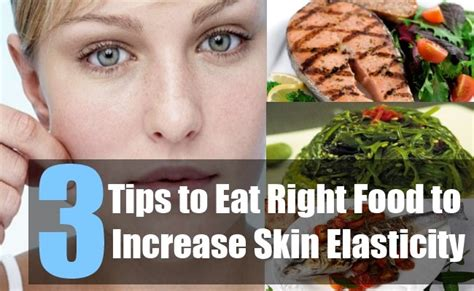 3 tips to eat right food to increase skin elasticity