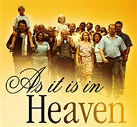 film it is in heaven international film festival as it is in heaven 2010