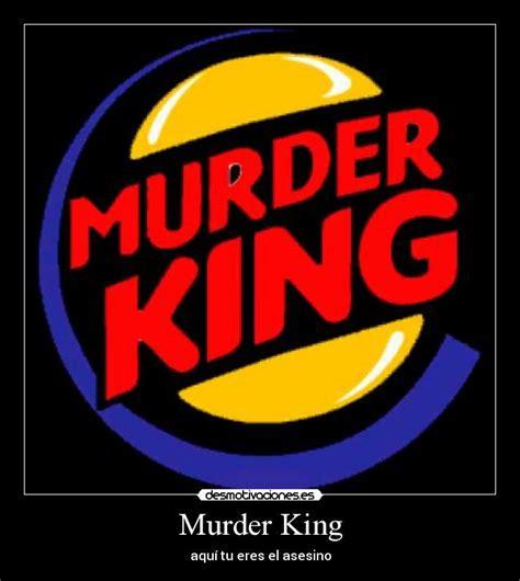 burger king aqu tu eres el king desmotivaciones usuario emixd 233 desmotivaciones