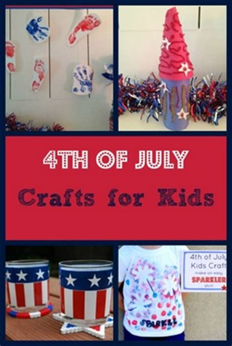 8 fun 4th of july crafts for kids things to make and do fun patriotic 4th of july crafts for kids