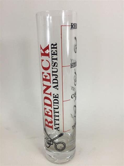 novelty redneck attitude adjuster shotglass   tall