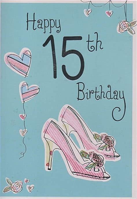 Happy 15th Birthday Cards Birthday Age Cards Happy 15th Birthday