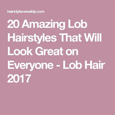 20 amazing lob hairstyles that will look great on everyone 165 best hair images on pinterest white hair silver