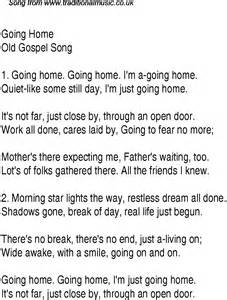 home songs going home christian gospel song lyrics and chords