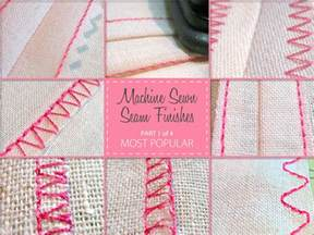 Upholstery Tips And Tricks Machine Sewn Seam Finishes Most Popular Part 1 Of 4