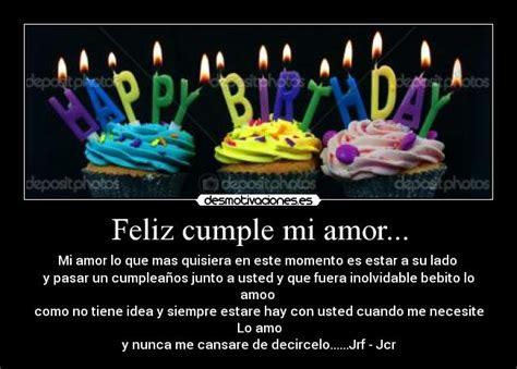 imagenes de feliz cumpleaños mi amor imposible feliz cumple mi amor desmotivaciones