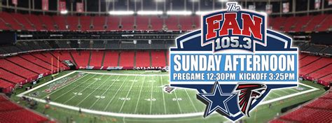 105 3 the fan listen live dallas cowboys vs atlanta falcons 171 cbs dallas