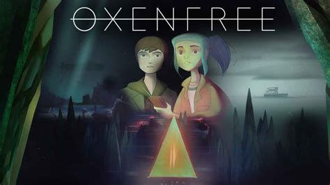 androad apk oxenfree apk android free andropalace
