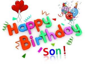 Birthday wish for your dear son free son amp daughter ecards 123