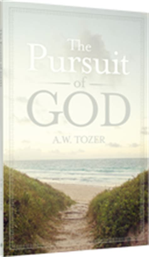 the pursuit of god new christian classics library books tozer the pursuit of god