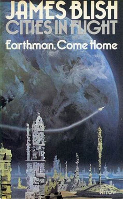 in flight books earthman come home cities in flight 3 by blish