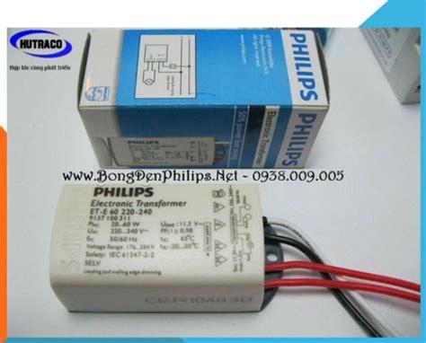 Philips Electronic Ballast Lu Halogen Led Et E 60 bi蘯ソn th蘯ソ 苟i盻 t盻ュ philips et e 60
