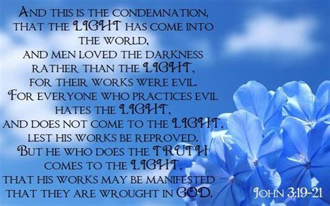 When The Light Has Come by 3 19 21 And This Is The Condemnation That The Light