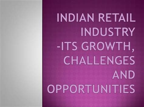 In Retail Industry For Mba by Indian Retail Industry Authorstream