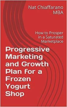 Mba In A Box Epub by Progressive Marketing And Growth Plan For A