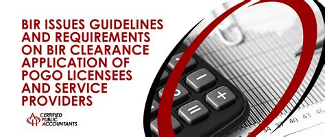 bir issues guidelines  bir clearance application  pogo licensees