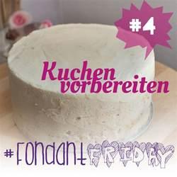 kuchen rezepte mit fondant fondantfriday basics geeignete kuchen f 252 r fondant torten