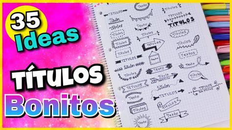 decorar titulos largos 35 ideas para decorar tus apuntes como hacer titulos