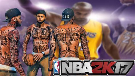 nba 2k18 how to make the best tattoos beautiful tattoos nba 2k17 exclusive custom tattoo editor wishlist pt 1