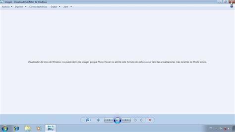 el visor de imagenes de windows 7 no muestra las imagenes corregir error al abrir imagen visualizador de fotos de