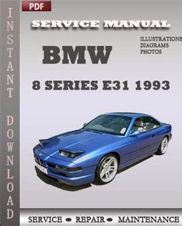 car owners manuals free downloads 1993 bmw 8 series navigation system bmw r1100s manual download bmw 8 series e31 1993 service manual download repair service manual pdf