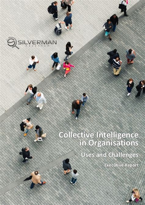 Collective Intelligence In silverman research collective intelligence in