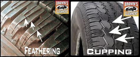tire wear browns alignment auto repair browns alignment auto repair