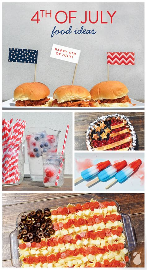 in july food ideas these 4th of july food ideas will help you create a