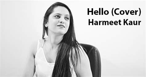 download mp3 cover adele hello hello cover by harmeet kaur music video download mp3