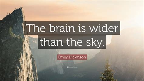 the brain is wider than the sky thinglink emily dickinson quote the brain is wider than the sky