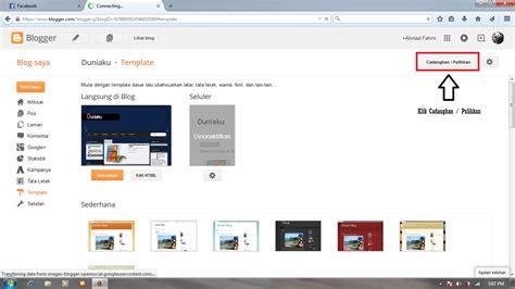 blogger xml format cara upload template blog format xml ke blog en klik