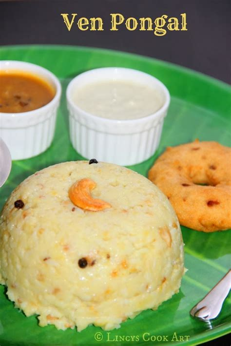 ven pongal ghee pongal rice and lentil pudding kara pongal spicy pongal