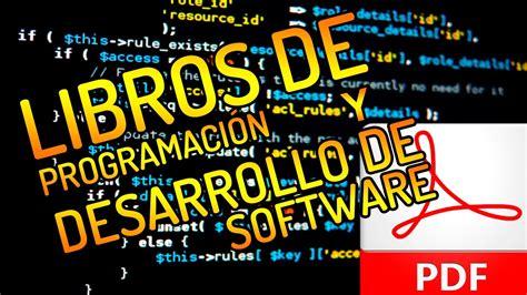 software libreria descargar libros de programaci 243 n y desarrollo de software