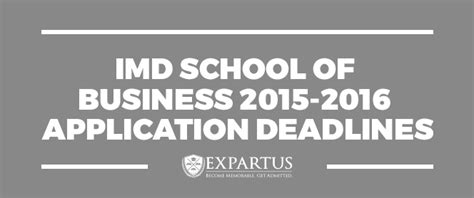 Business School Mba Deadlines by Imd School Of Business 2015 2016 Application Deadlines