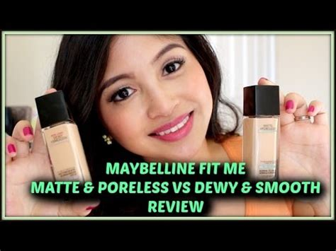me smooth review review maybelline fit me matte poreless vs dewy