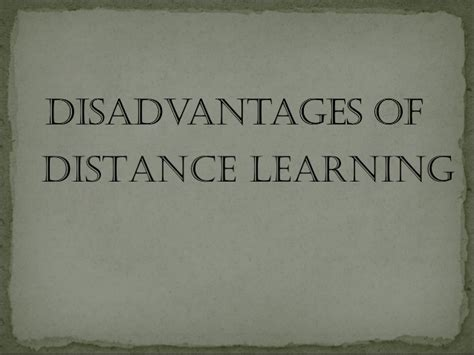 Distance Learning Mba Advantages Disadvantages by Advantages And Disadvantages Of Distance Learning