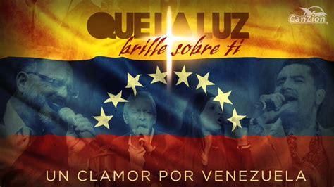 imagenes dios bendice a venezuela coalo zamorano 171 que la luz brille sobre ti 187 video