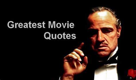 film greatest quotes greatest movie quotes quotesgram