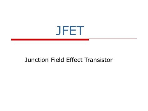 transistor effect jfet
