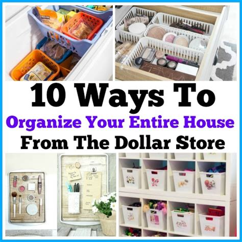 ways to organize your house ways to organize your entire home from the dollar store