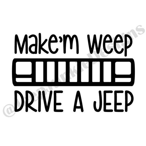 jeep life decal 138 best jeep junkie designs images on pinterest custom