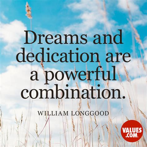 inspring quotes dreams and dedication are a powerful combination