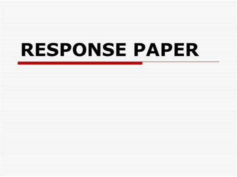A Reaction Paper - how to write a reaction response paper
