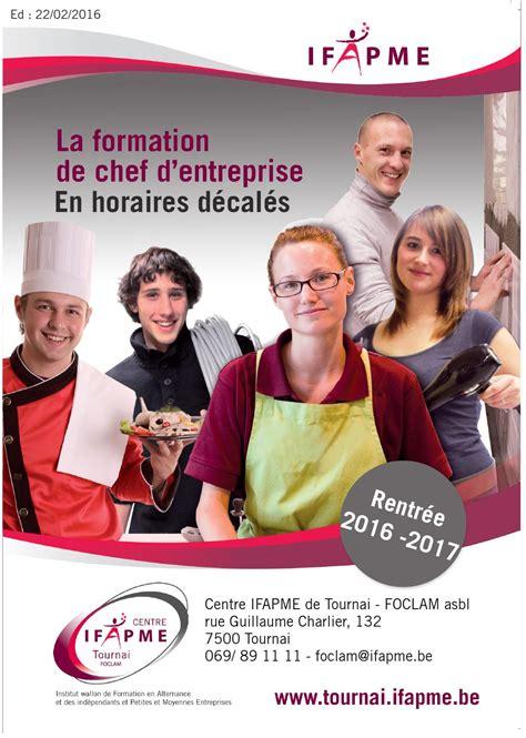 Credit Formation Chef Entreprise Catalogue Des Formations En Chefs D Entreprise Du Centre Ifapme De Tournai By Sandrine Genart