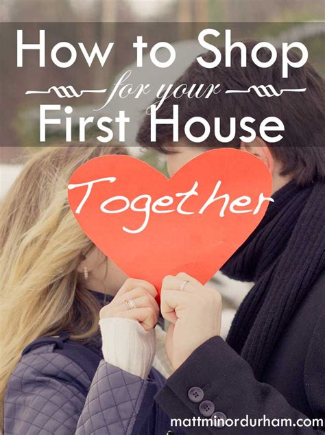 how to shop for your house together matt minor