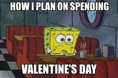 I Hate Valentines Day Meme - 20 funny memes about valentine s day