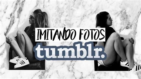 imagenes tumblr otoño imitando fotos tumblr yay o nay renata piantini youtube