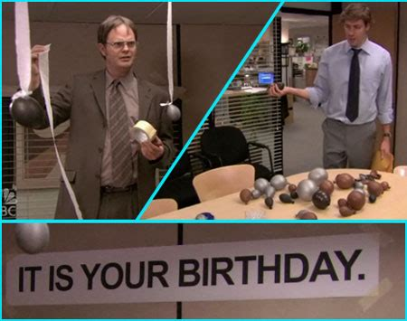 Office Quotes About Birthdays The Office It Is Your Birthday I Would Like A Birthday