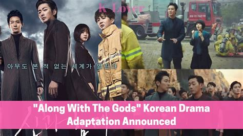 along with the gods korean movie free online quot along with the gods quot korean drama adaptation youtube