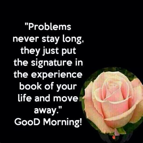 problems  stay long good morning images good